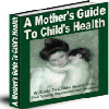 Thumbnail Mother´s Guide To Child´s Health