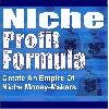 Thumbnail Niche Profit Formula - Create An Empire Of Niche Money-Makers