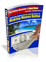 Thumbnail The Online Marketer's Cheat Sheet - 50 Hot Cheats And Shortucts To Making Money Online