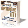 Thumbnail Optimize It! - Your Guide For Getting The Most Out Of What You Put Into Your Business