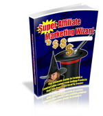 Thumbnail Super Affiliate Marketing Wizard - Guide To Earning A Comfortable Living From Selling Products