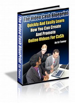 Thumbnail The Video Cash Blueprint - Learn To Create And Promote Online Videos For Cash