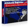 Thumbnail Affiliate Partner Success Secrets | Make an Awesome Living Selling Products You Don´t Have to Create or Stock!
