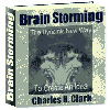 Thumbnail Brain Storming - The Dynamic New Way to Create Successful Ideas