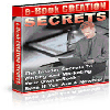 Thumbnail eBook Creation Secrets - The Insider Secrets To Writing And Marketing Your Own E-book Even If Youre A Newbie!