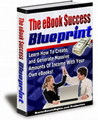 Thumbnail The eBook Success Blueprint - Learn How To Create, and Generate Massive Amounts Of Income With Your Own eBooks