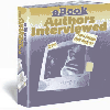 Thumbnail eBook Authors Interviewed - discover how to turn your E-book into a powerful, non stop, money- making machine
