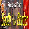 Thumbnail Recipes From South Of The Border