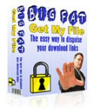 Pay for The Big Fat Get My File Download Script - Easy Way To Disguise Your Download Links