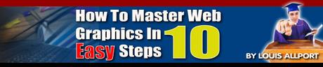 Pay for How To Master Web Graphics In 10 Easy Steps