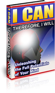 Pay for I Can. Therefore, I Will! - Unleashing the Full Potentials of Your Mind