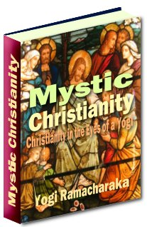 Pay for Mystic Christianity - Christianity In The Eyes Of A Yogi