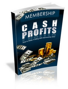 Pay for Membership Cash Profits - Skyrocket Your Recurring Income