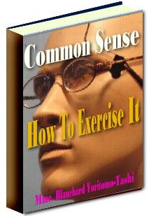 Pay for Common Sense, How To Exercise It
