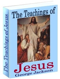 Pay for The Teaching Of Jesus - Know What Did Really Jesus Teach Us