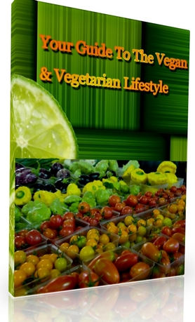 Pay for Your Guide To The Vegan & Vegetarian Lifestyle