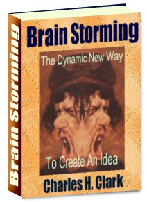 Pay for Brain Storming - The Dynamic New Way to Create Successful Ideas