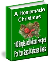 Pay for A Homemade Christmas - 100 Simple And Delicious Recipes For Your Special Holiday Meals