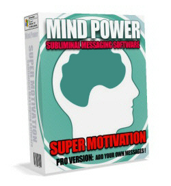 Pay for Mind Power Subliminal Message Software - Want To Be A Super Motivated Powerhouse