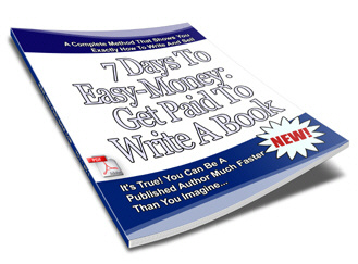 Pay for 7 Days To Easy-Money: Get Paid To Write A Book