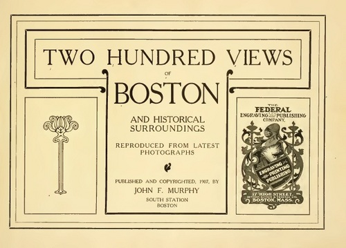 Pay for 200 Views of Boston - 1907 Book of Vintage photos of Boston
