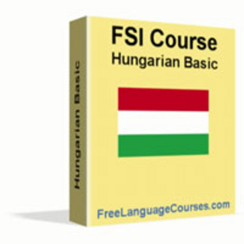 Pay for Complete HUNGARIAN FSI Language Course Vol 1 & Vol 2 and mor