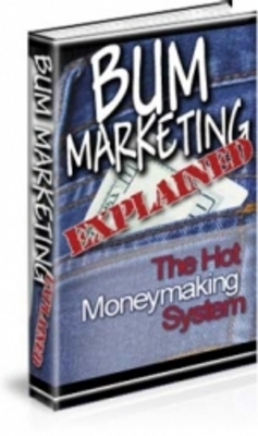 Pay for Bum Marketing Explained