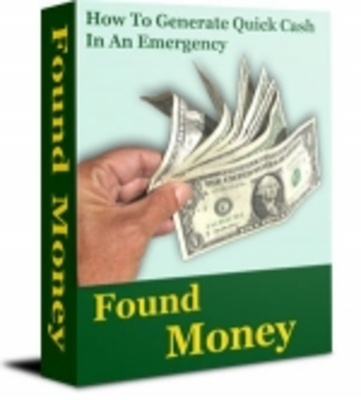 Pay for Found Money - 101 Ways To Raise Emergency Money!