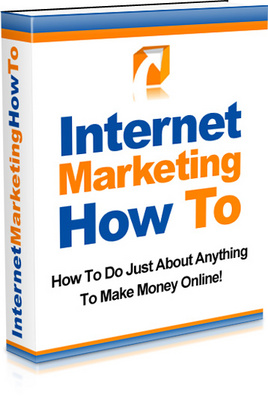 Pay for Internet Marketing How To- just about anything to make money