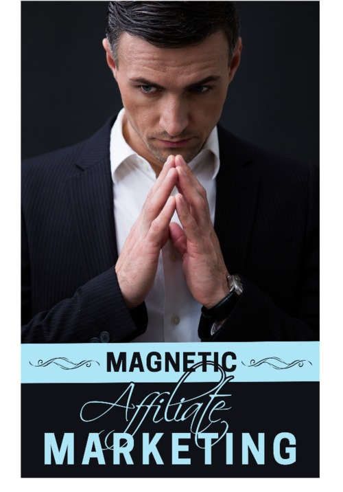 Pay for Powerfully Magnetic Affiliate Marketing
