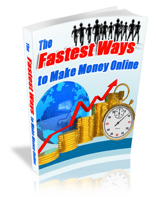 Pay for Fastest way to make money online plr