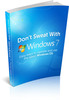 Thumbnail Dont Sweat With Windows 7 - with MRR