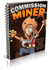 Thumbnail Commission Miner - Mine affiliate commissions with ease(RR)