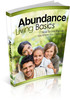Thumbnail Abundance Living Basics - Live the life you deserve!(mrr)