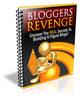 Thumbnail Bloggers Revenge - How to earn 6-figure income! (PLR)