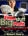 Thumbnail  Free Stuff: Big Profit: $150 A Day Selling Free Stuff- MRR