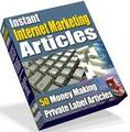Thumbnail Instant Internet Marketing Articles  50 Money Making Private Label Articles - *w/Resell Rights*
