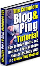 Thumbnail The Complete Blog & Ping Tutorial Drive Traffic And Dollars With The Blog & Ping Method - *w/Resell Rights*