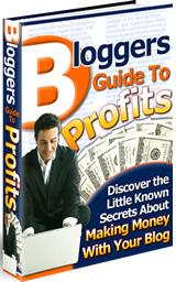 Thumbnail Bloggers Guide To Profits Little Known Secrets About Making Money With Your Blog