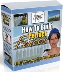 Thumbnail How To Build Perfect Fences  Start Your Own Fencing Business - *w/Resell Rights*
