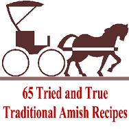 Thumbnail 65 Tried And True Traditional Amish Recipes - *w/Resell Rights*