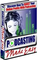 Thumbnail Podcasting Made Easy  Discover How To BOOST Your Online Profits With Podcasting