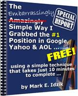 Thumbnail The Embarrassingly Simple Way I Grabbed The #1 Position In Google, Yahoo & AOL FREE