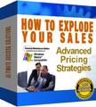 Thumbnail How To Explode Your Sales  Advanced Pricing Strategies - *w/Resell Rights*