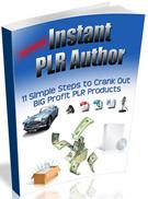 Thumbnail Instant PLR Author  11 Simple Steps To Crank Out BIG Profit PLR Products - *w/Resell Rights*