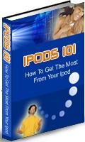 Thumbnail IPODS 101  How To Get The Most From Your Ipod - *w/Resell Rights*