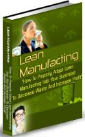 Thumbnail Lean Manufacturing  How To Properly Adapt Lean Manufacturing Into Your Business - *w/Resell Rights*