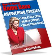 Thumbnail How To Start A Home Base Answering Service  by Richard Dean - *w/Resell Rights*