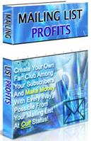 Thumbnail Mailing List Profits  Create Your Own Fan Club Among Your Subscribers And Make Money - *w/Resell Rights*