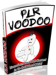 Thumbnail PLR Voodoo  Transform Your PLR Content In To Cold Hard CASH - *w/Resell Rights*